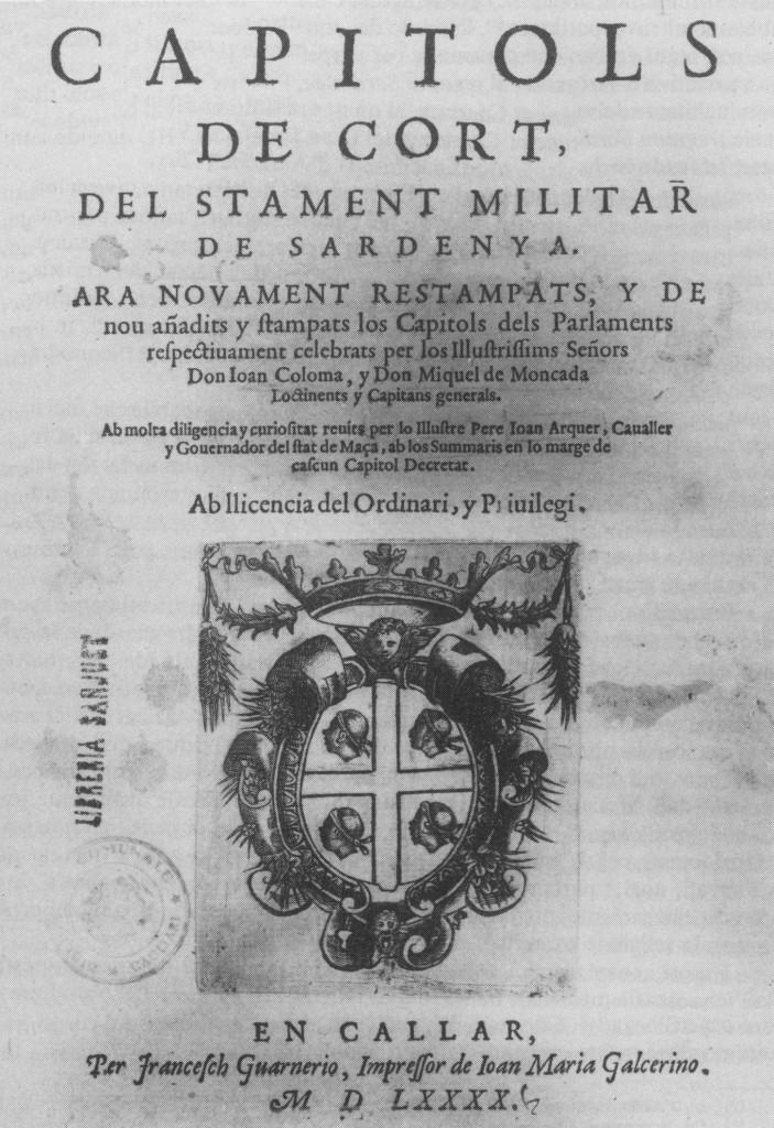 Capítols de Cort del Stament militar de Sardenya (1590), on hi apareix per primera vegada a l'illa l'escut dels Quatre Moros.
